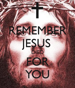 Jesus Died For You